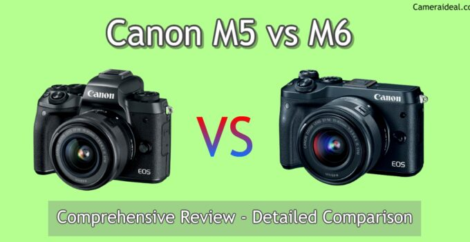 Canon M5 vs M6