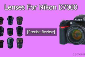Lenses For Nikon D7000