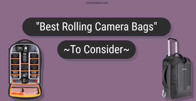 Best Rolling Camera Bags