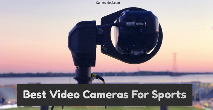 Best Video Cameras For Sports