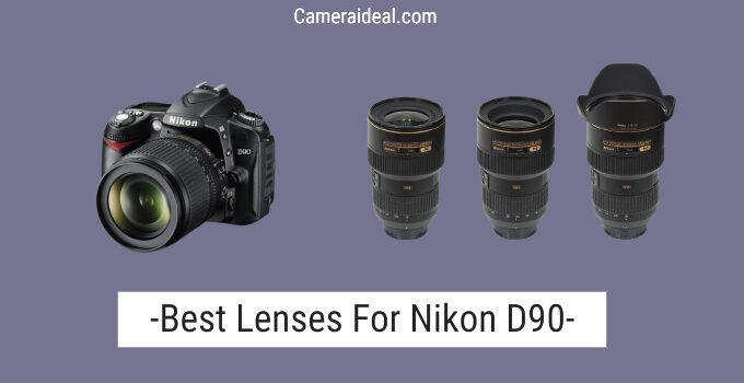 Best Lenses For Nikon D90