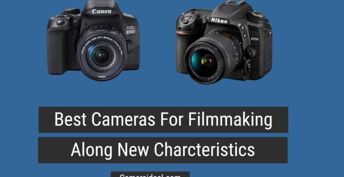 10 Best Cameras for Filmmaking